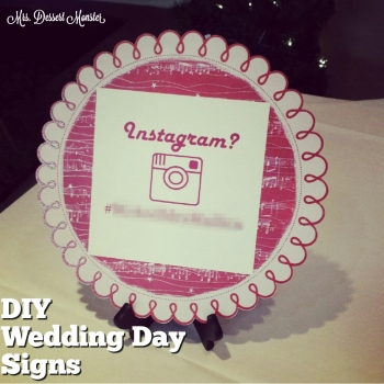 DIY Wedding Signs Instagram Hashtag- Mrs. Dessert Monster