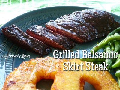 Grilled Balsamic Skirt Steak - Mrs. Dessert Monster