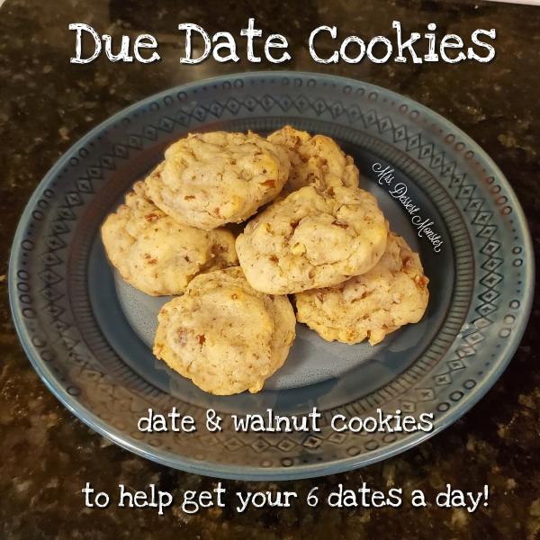 Due Date Cookies - Mrs. Dessert Monster